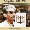"""""""Üç Kanatlı Masal Kuşu-Oğuz Tansel"""" adlı kitabın yeniden ve geliştirilmiş basımı yapıldı"""