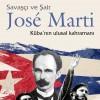 """""""Savaşçı ve Şair José Marti""""nin Yeni ve Gelişmiş Basımı Yapıldı"""