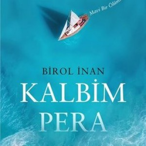 KALBİM PERA – Fatigül Balcı yazdı.